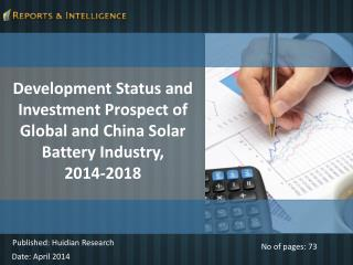 Global and China Solar Battery Industry, 2014-2018