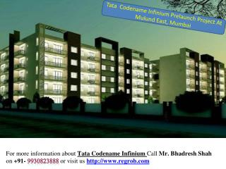 2 and 3 bhk at Tata Codename Infinium at Mulund East, Mumbai