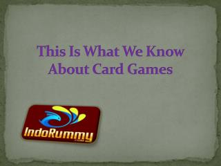 This Is What We Know About Card Games