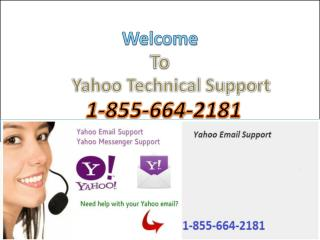 1-855-664-2181 Yahoo Technical Support Number