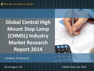 Central High Mount Stop Lamp (CHMSL) Industry Market 2014
