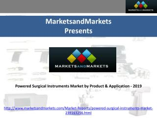 Powered Surgical Instruments Market by Product & Application