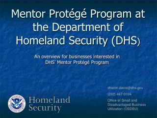 Mentor Protégé Program at the Department of Homeland Security (DHS )