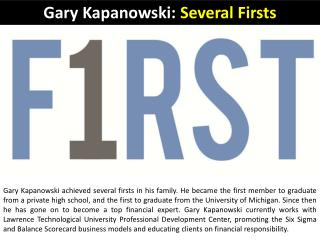 Gary Kapanowski Several Firsts