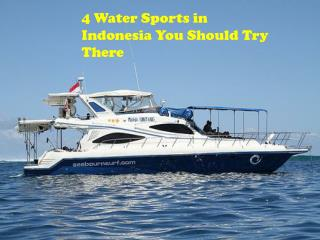 4 Water Sports in Indonesia You Should Try There
