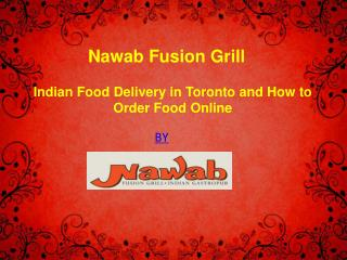 Best Indian Food Delivery in Toronto