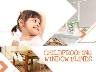 Children and Blinds: Five Safety Tips for Childproofing Wind