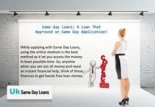 same day loans@ www.uksamedayloans.co.uk