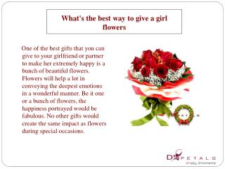 What's the best way to give a girl flowers