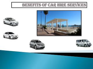 Benefits of Car Hire Services