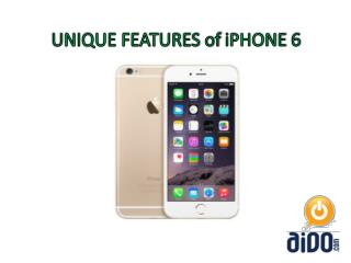 Apple iPhone 6 Unique Features