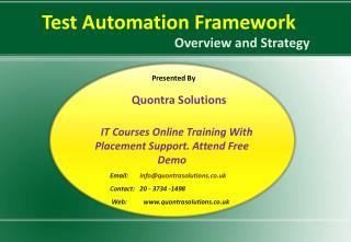 Test Automation Framework Online Training by QuontraSolution