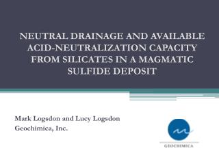 NEUTRAL DRAINAGE AND AVAILABLE ACID-NEUTRALIZATION CAPACITY FROM SILICATES IN A MAGMATIC SULFIDE DEPOSIT