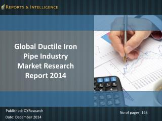 R&I:Global Ductile Iron Pipe Industry Market Research 2014