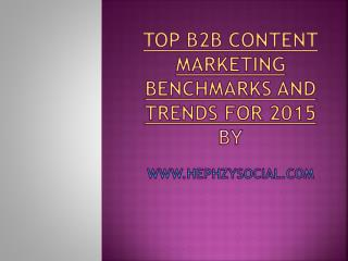 Top B2B Content Marketing Benchmarks and trends for 2015