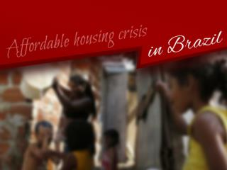 Affordable housing crisis in Brazil