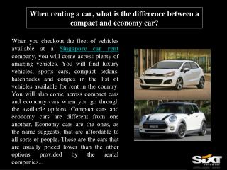 When renting a car, what is the difference between a compact