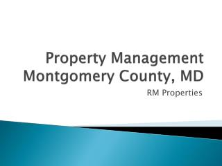 RM Properties Management -Montgomery County, M