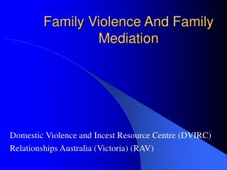 Family Violence And Family Mediation