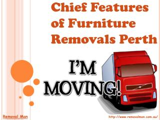 Chief Features of Furniture Removals Perth