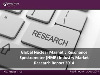 Global Nuclear Magnetic Resonance Spectrometer industry