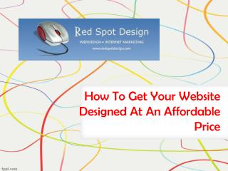 How To Get Your Website Designed At An Affordable Price