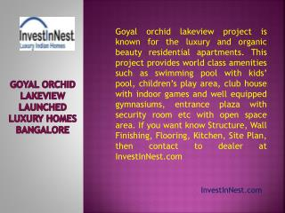 Goyal Orchid Lakeview Launched Luxury homes at Bangalore