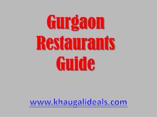 Find Best Restaurants in Gurgaon at Khuagalideals