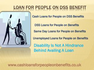Loans For Disabled People- Loans On Benefits Same Day
