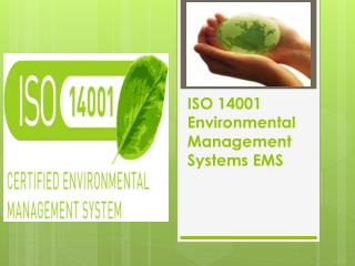 ISO 14001 Environmental Management Systems EMS