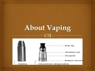 About Vaping