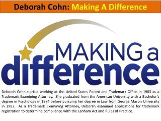 Deborah Cohn - Making a Difference