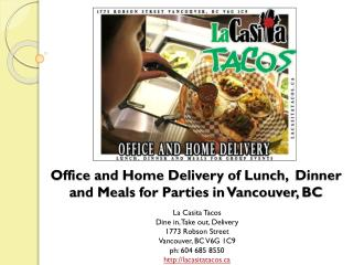 Office & Home Delivery of Lunch and Dinner in Vancouver BC