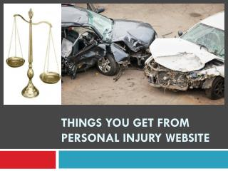 Things you get from personal injury website