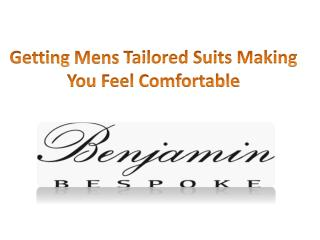 Getting Mens Tailored Suits Making You Feel Comfortable