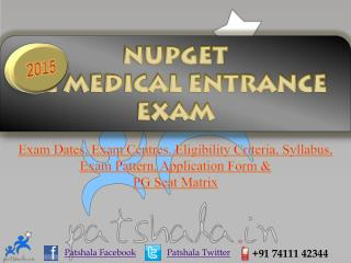 NUPGET 2015 Entrance Exam Dates|Deemed Medical Colleges