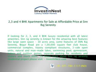 2,3 and 4 BHK Apartments for Sale at Affordable Price at Snn
