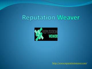 Reputation Weaver