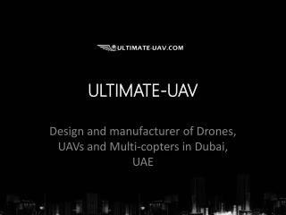 Drone Suppliers in Dubai Ultimate UAV