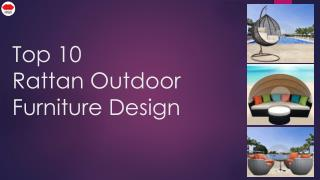 Top 10 Rattan Outdoor Furniture Design