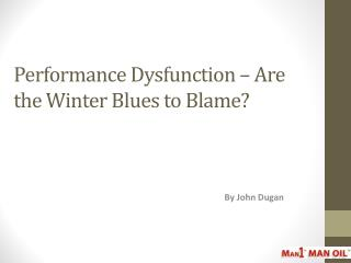 Performance Dysfunction – Are the Winter Blues to Blame