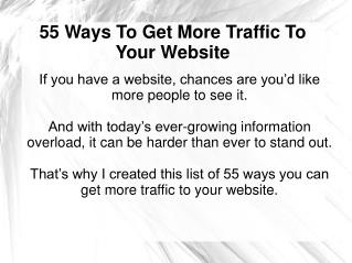 55 Ways To Get More Traffic To Your Website
