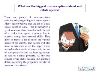 What are the biggest misconceptions about real estate agents