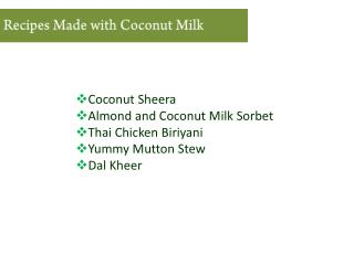How to use Coconut Milk in Recipes