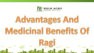 Advantages And Medicinal Benefits Of Ragi