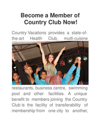 Become a Member of Country Club Now!