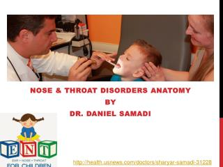 Dr Daniel Samadi - Nose and Throat Disorders Anatomy