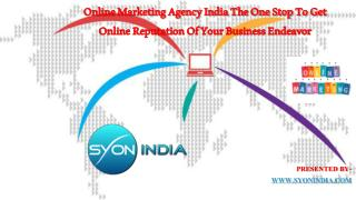 Online Marketing Agency India The One Stop To Get Online Rep