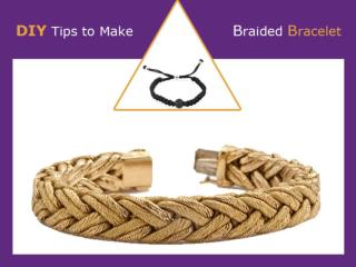 DIY Jewelry Making Tips – How to Make Braided Bracelet