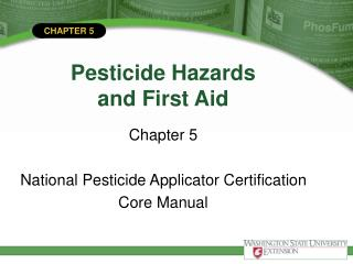 Pesticide Hazards and First Aid